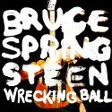 Wrecking Ball, CD de Bruce Springsteen